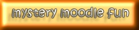 mystery moodle fun